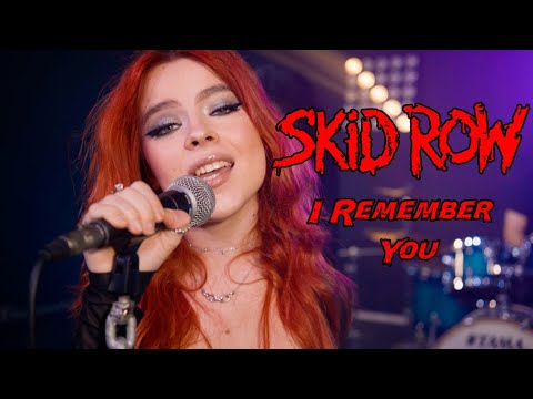 """Skid Row  """"I Remember You"""" Cover"""