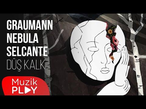Graumann & Nebula & Selcante - Düş Kalk (Official Lyric Video)
