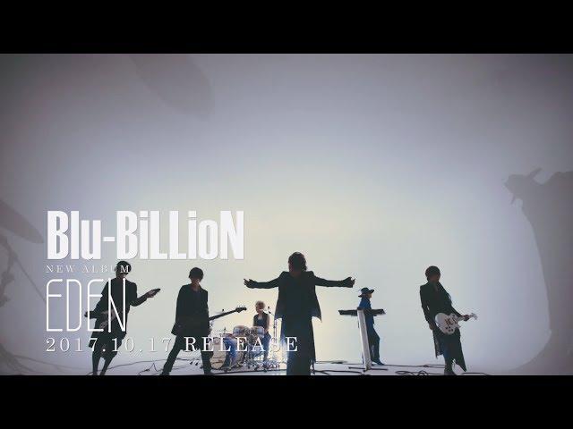 Blu-BiLLioN 「Believer's High」Music Clip