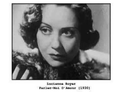Parlez-Moi d'amour (1930) (Song) by Lucienne Boyer