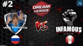 Vega (Lithium) vs Infamous #2 (BO3) | DreamLeague Season 10