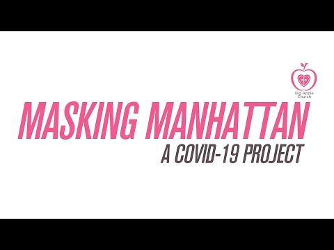 Masking Manhattan | A Big Apple Church COVID-19 Project