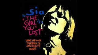 sia - the girl you lost (Sander van Doorn Remix) (Dhr CN Remix)