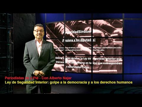 Periodistas de a Pie – Ley de Seguridad Interior: golpe a la democracia y a los derechos humanos – 16/02/2017