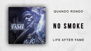 Quando Rondo - No Smoke (Life After Fame)