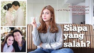 Video SIAPA YANG SALAH??? |  Klarifikasi kisah Reino Barack, Luna Maya, Syahrini  (Sarah's Opinion) MP3, 3GP, MP4, WEBM, AVI, FLV Maret 2019