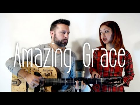 Amazing Grace (Dario Pinelli ft Federica Caroppa) Acoustic Guitar Version