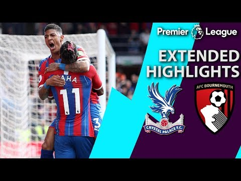 Crystal Palace v. Bournemouth | PREMIER LEAGUE EXTENDED HIGHLIGHTS | 5/12/19 | NBC Sports