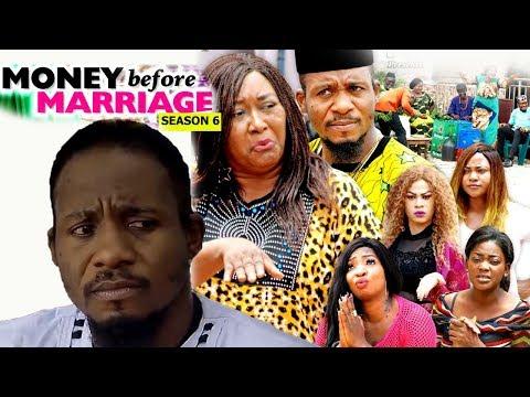 Money Before Marriage Season 6 Finale - 2018 Latest Nigerian Nollywood Movie Full HD   YouTube Films
