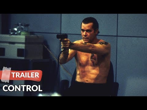 Control 2004 Trailer | Ray Liotta | Willem Dafoe