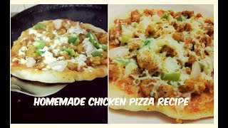 homemade chicken pizza on pan without yeast without oven link for pizza dough/ base recipe...