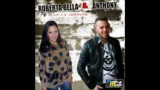 Download Lagu Anthony e Roberta Bella - Nun c'e' vedimme Mp3