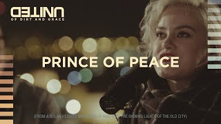 Prince of Peace LIVE -- of Dirt and Grace -- Hillsong UNITED