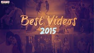 Best Videos 2015 || Telugu Jukebox