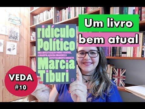 VEDA #10   RIDÍCULO POLÍTICO, de Marcia Tiburi