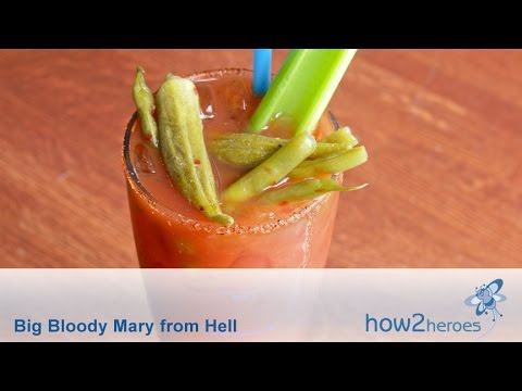 Big Bloody Mary from Hell