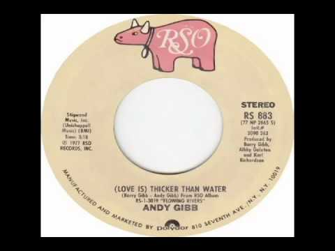 Andy Gibb - (Love Is) Thicker Than Water (1977)