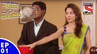 Taarak Mehta Ka Ooltah Chashmah - तारक मेहता का उल्टा चशमाह - Episode 01