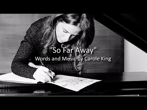 """So Far Away"" - Carole King"