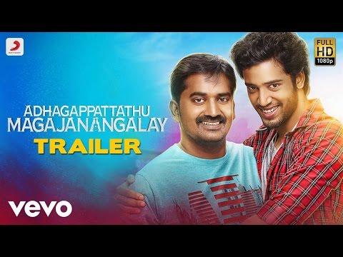 Adhagappattathu Magajanangalay Trailer