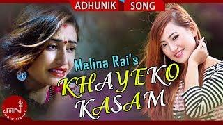 Khayeko Kasam by Melina Rai