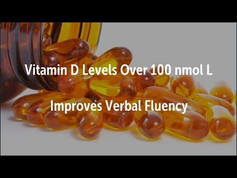 Vitamin D Levels Over 100 Improves Verbal Fluency | Alzheimers, Cognition, D3, Deficiency, Dose