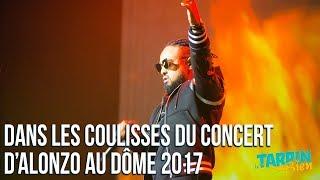 ALONZO AU DÔME 2017 - COULISSES & CONCERT - PSY4, SOPRANO, VINCENZO, JUL, MHD, DJ SPIKE MILLER