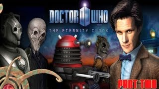Doctor Who: The Eternity Clock is a video game released on 23 May 2012 and is first in the new series of Doctor Who console ...