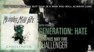 Video Memphis May Fire - Generation: Hate MP3, 3GP, MP4, WEBM, AVI, FLV Oktober 2018