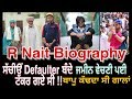 R Nait Biography | Lifestyle | Family | Struggle | Career | Defaulter | Dabda Kithe Aa | Famepeeps