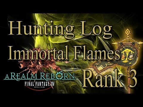 Final Fantasy XIV A Realm Reborn Immortal Flames Rank 3 Hunting Log Guide