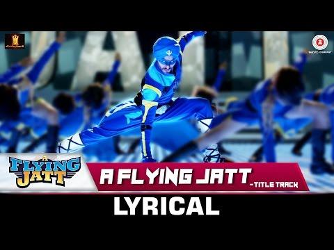 A Flying Jatt - Title Track   Lyrical Video   Tiger Shroff & Jacqueline Fernandez   Sachin - Jigar