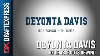 Deyonta Davis Grassroots Rewind