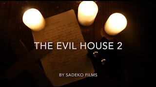 Nonton THE EVIL HOUSE 2 Film Subtitle Indonesia Streaming Movie Download