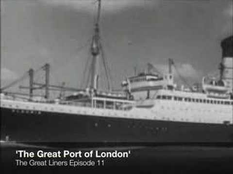 The Great Liners. The Great Port of London - Episode 11