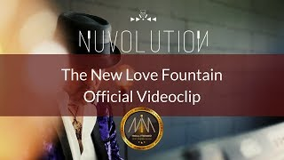 The New Love Fountain | Official Videoclip