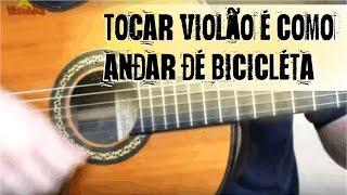 Tocar violão é como andar de bicicleta