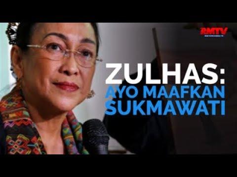 Zulhas: Ayo Maafkan Sukmawati