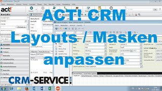 Layouts / Masken in ACT! CRM anpassen - ACT! Tutorial deutsch