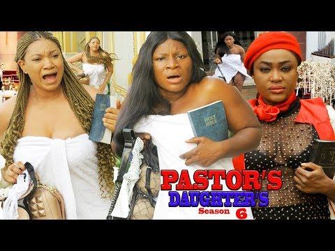 PASTOR'S DAUGHTER'S SEASON 6 {NEW MOVIE} - 2019 LATEST NIGERIAN NOLLYWOOD MOVIE