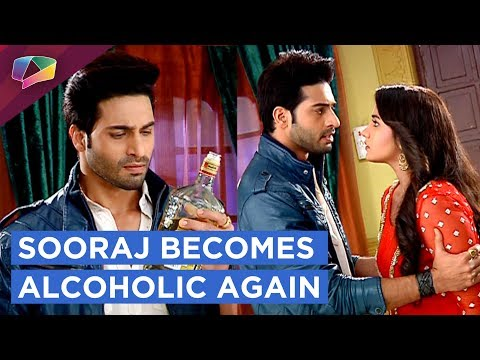 Sooraj Becomes Alcoholic Again | Chakor Gets Furio