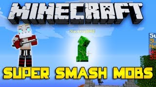 SUPER SMASH MOBS!!! w/Nooch, Ssundee&Woofless! #1