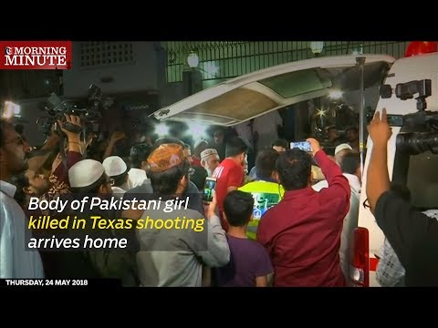 The body of 17-year-old Pakistani exchange student Sabika Sheikh, who was killed in a mass shooting at Texas high school, arrived home for funeral