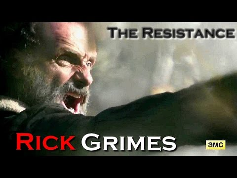 Rick Grimes   The Resistance - Skillet   The Walking Dead (Music Video)