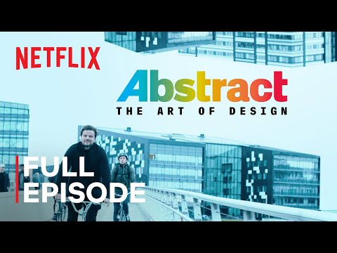 Abstract: The Art of Design | Bjarke Ingels: Architecture | FULL EPISODE | Netflix