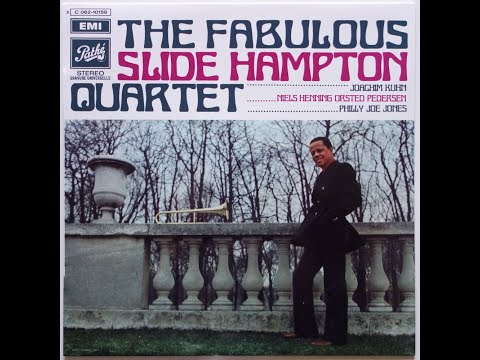 Slide Hampton – The Fabulous Slide Hampton Quartet (Full Album)