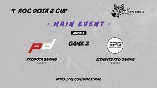 Elements Pro Gaming vs. Prodota Gaming bo3 @ AOC Dota 2 Cup Game 2