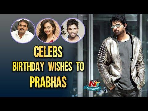 Celebrities Birthday Wishes To Prabhas  Saaho  Saaho Prabhas Birthday Special Video  NTV ENT