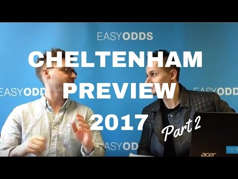 2017 Cheltenham Festival Tips ft Racing Blogger (Part 2)