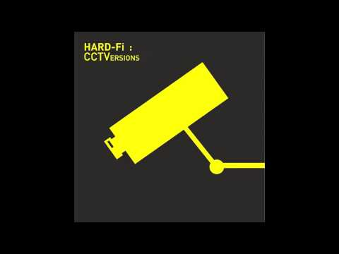 Hard-fi - Dub Of CCTV (Wolsey White Dub Mix)